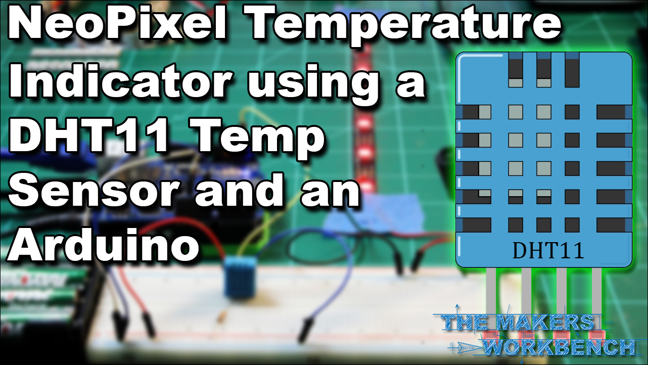 DHT11 Based Temperature Monitoring with NeoPixels | The