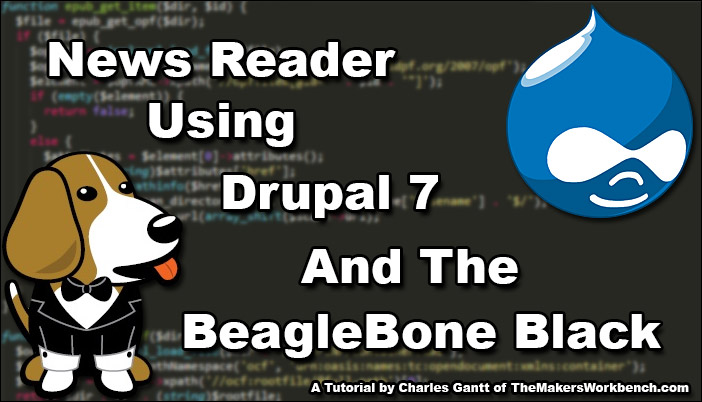 BeagleBone Black RSS News Reader using Drupal.